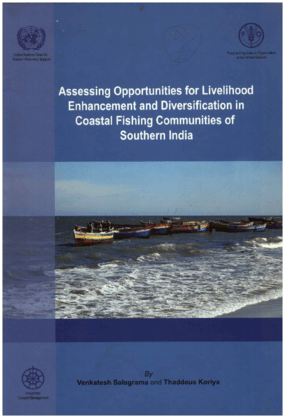 Assessing Opportunities for Livelihood Enhancement and Diversification in Coastal Fishing Communities of Southern India