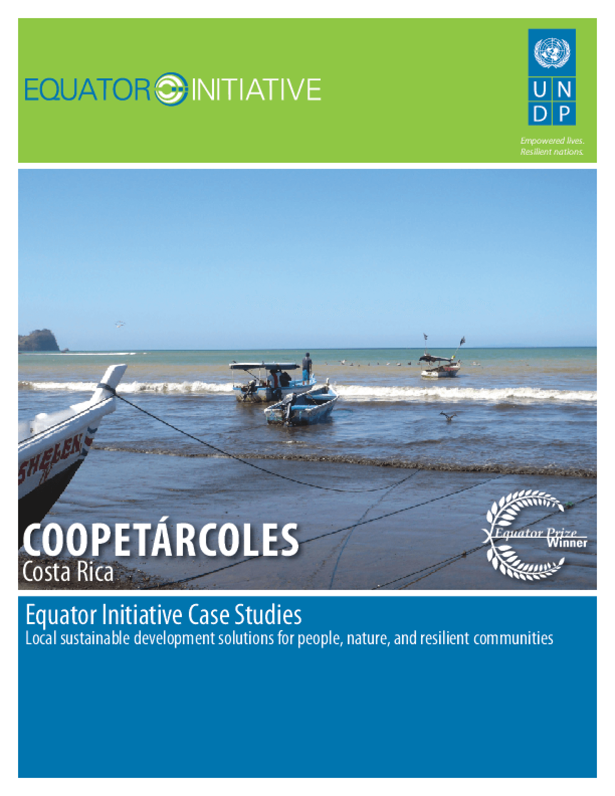 CoopeTárcoles, Costa Rica. Equator Initiative Case Study Series