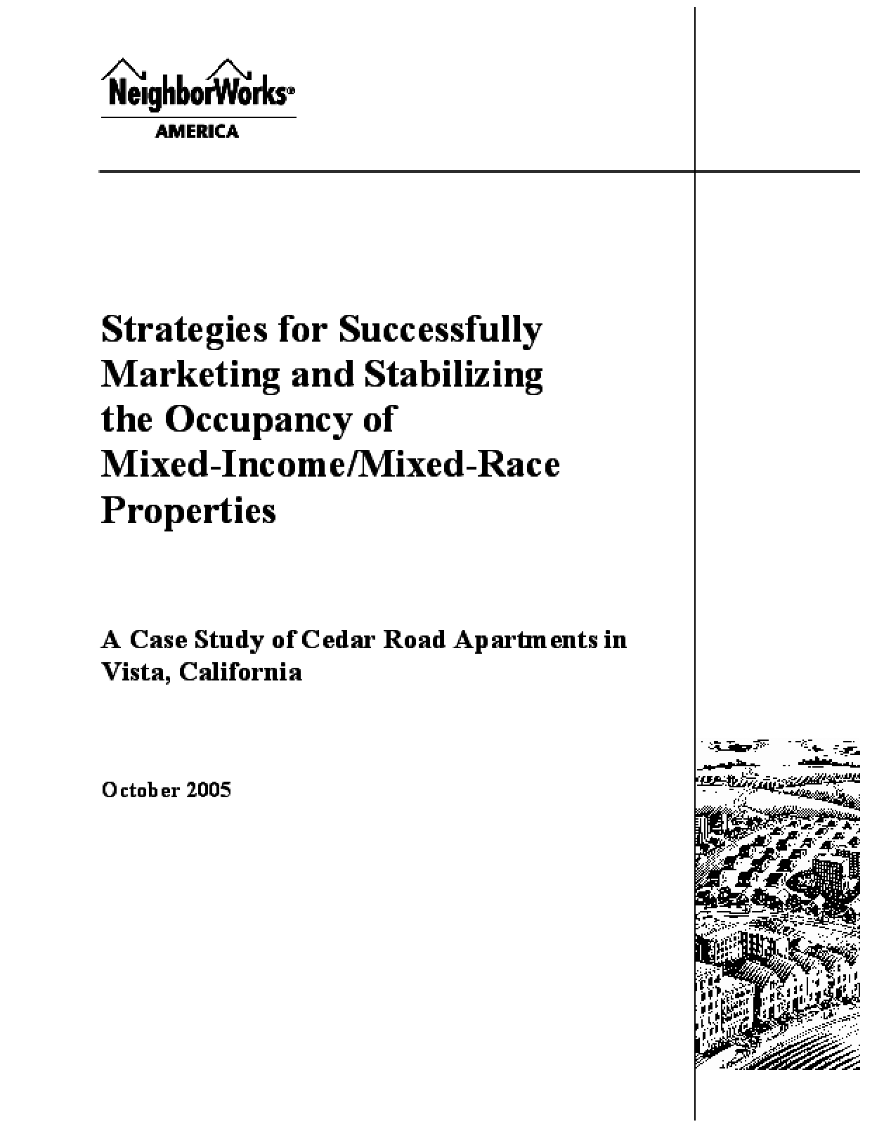 Strategies for Successfully Marketing and Stabilizing the Occupancy of Mixed-Income/Mixed-Race Properties: A Case Study of Cedar Road Apartments in Vista, California