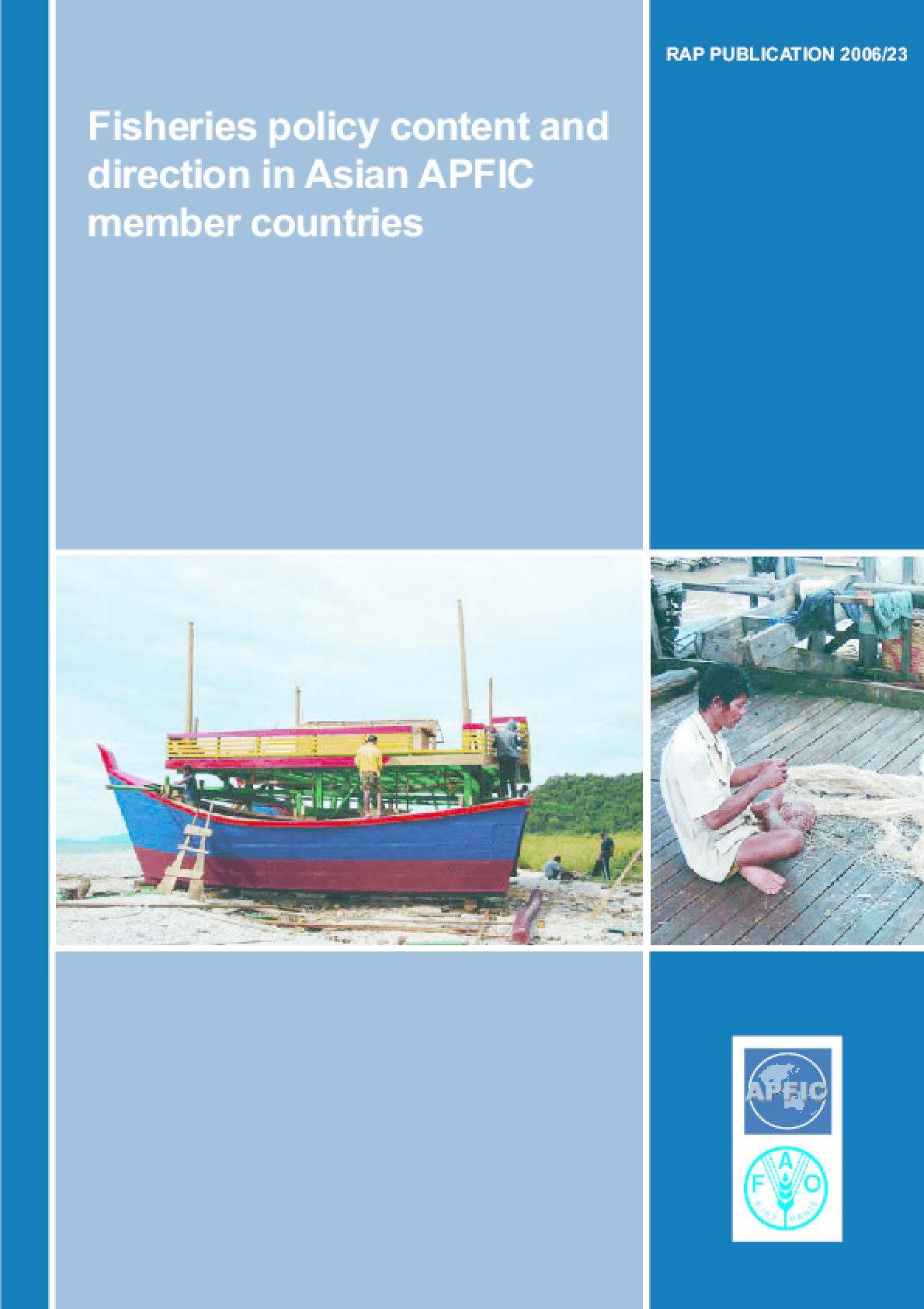 Fisheries Policy Content and Direction in Asian APFIC Member Countries