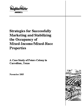 Strategies for Successfully Marketing and Stabilizing the Occupancy of Mixed-Income/Mixed-Race Properties: A Case Study of Peters Colony in Carrollton, Texas