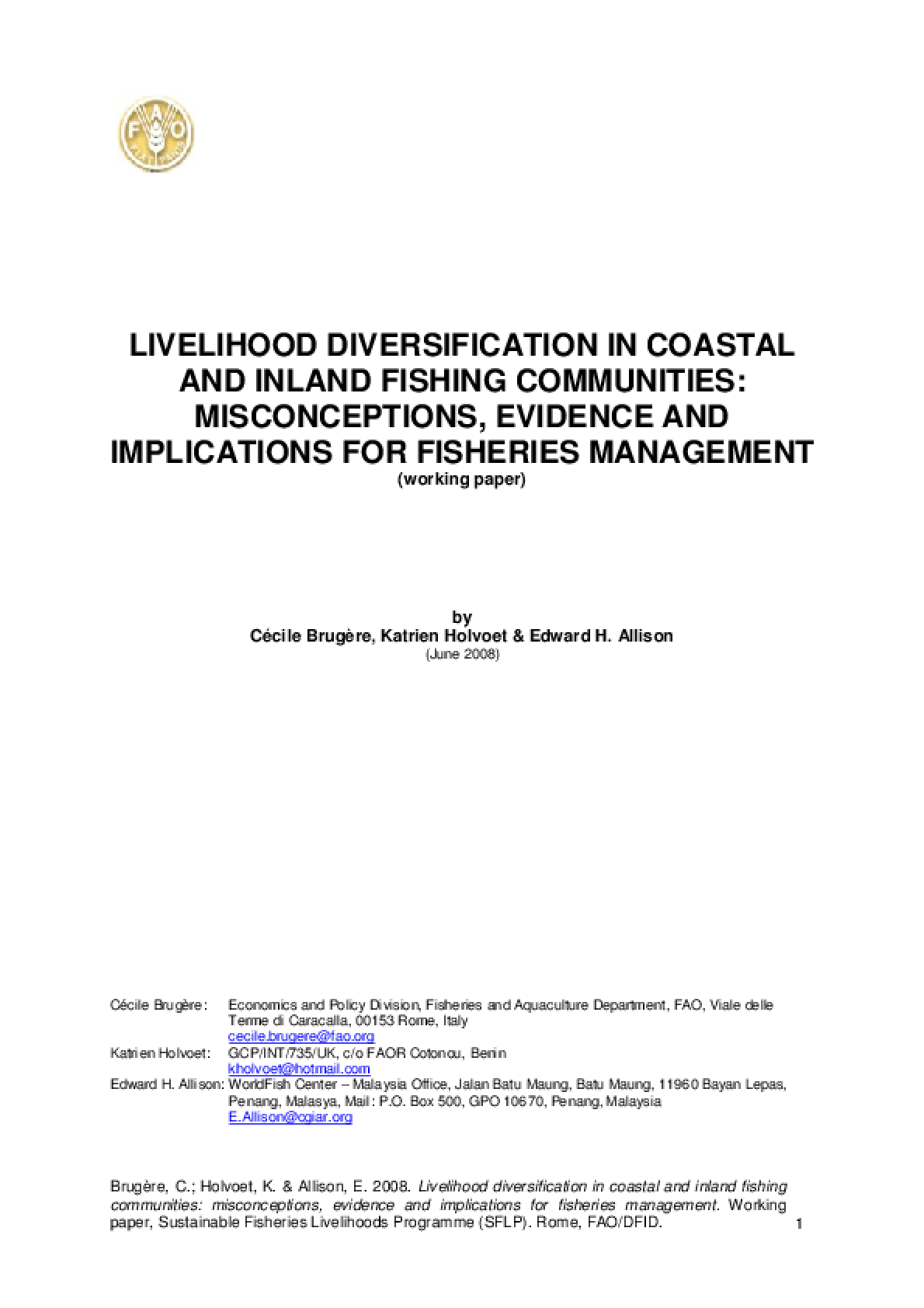 Livelihood Diversification In Coastal and Inland Fishing Communities: Misconceptions, Evidence and Implications for Fisheries Management