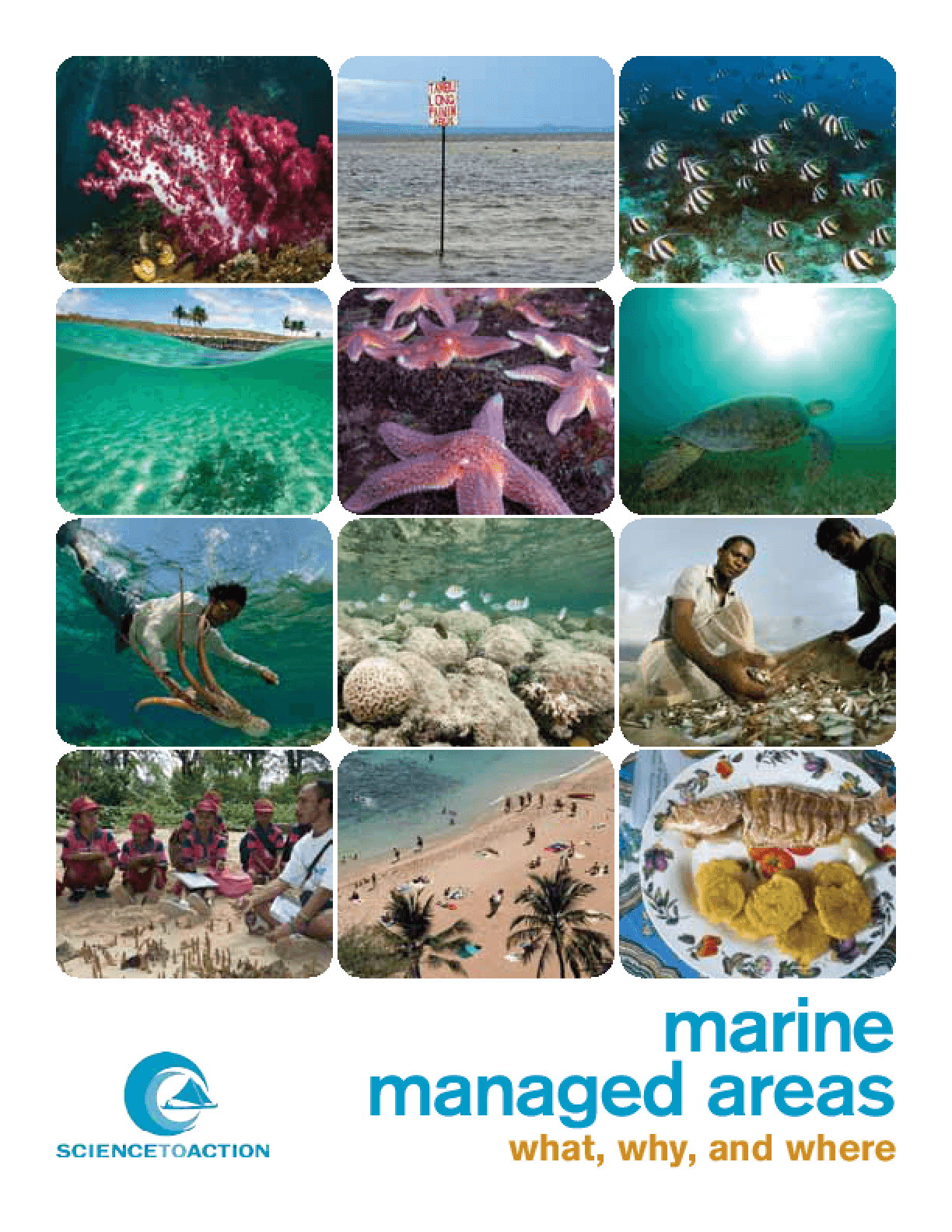 Marine Managed Areas: What, Why, and Where