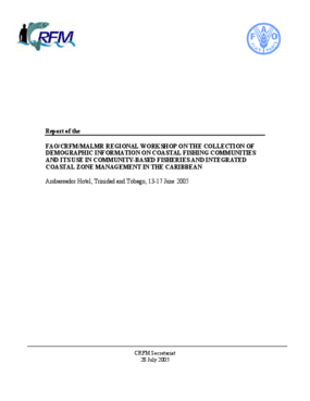 Report of the FAO/CRFM/MALMR Regional Workshop on the Collection of Demographic Information on Coastal Fishing Communities and its Use in Community-Based Fisheries and Integrated Coastal Zone Management in the Caribbean