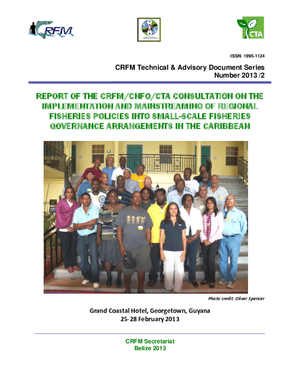 Report of the CRFM/CNFO/CTA Consultation on the Implementation and Mainstreaming of Regional Fisheries Policies into Small-Scale fisheries Governance Arrangements in the Caribbean