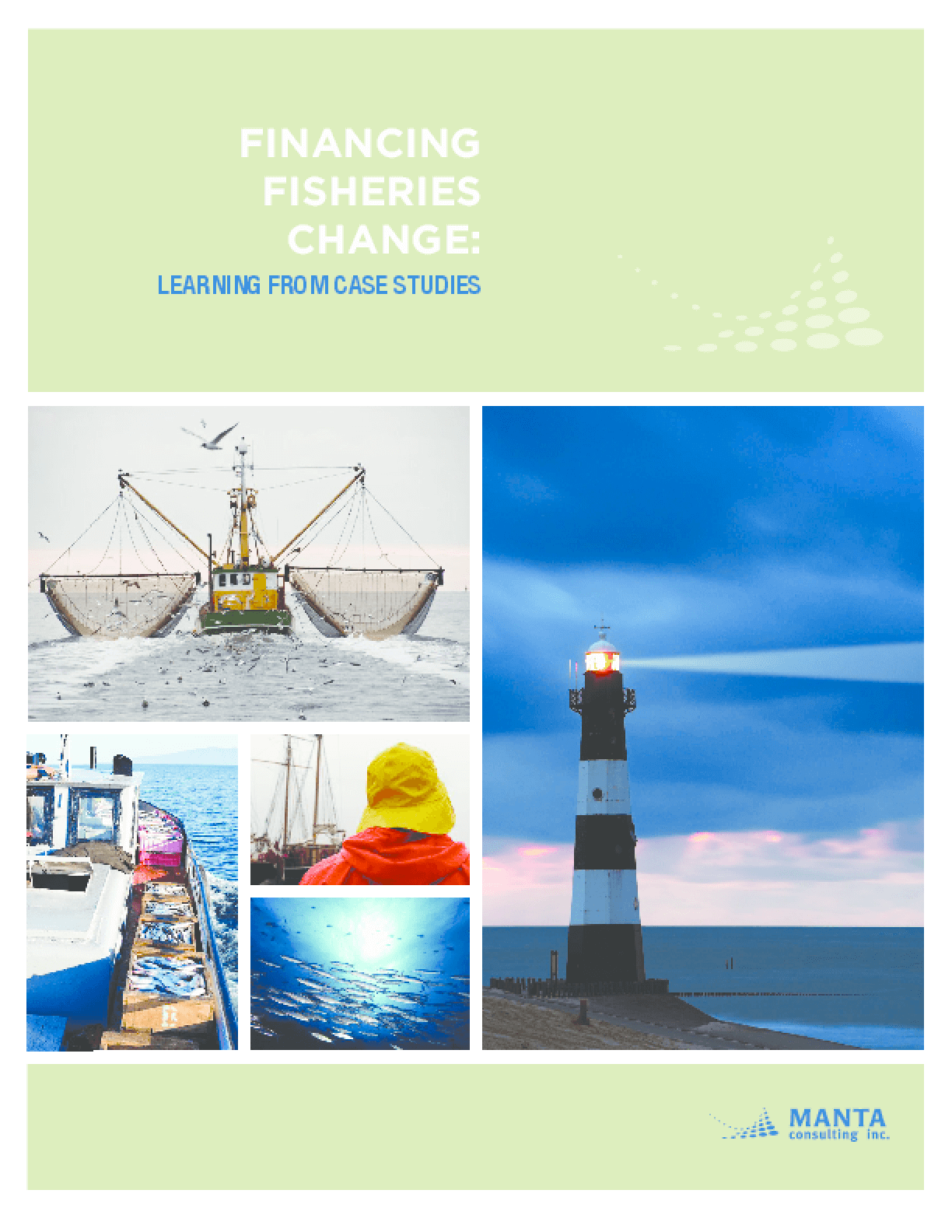 Financing Fisheries Change: Learning from Case Studies