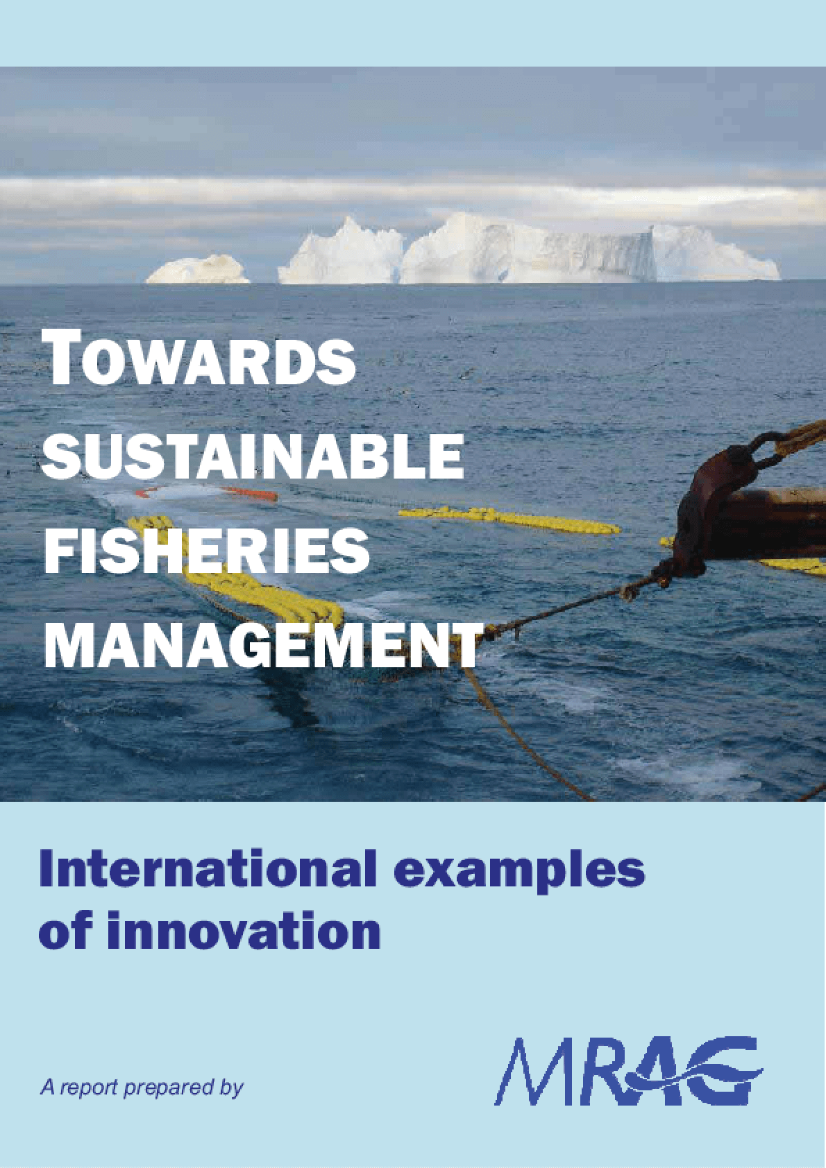 Towards Sustainable Fisheries Management: International Examples of Innovation