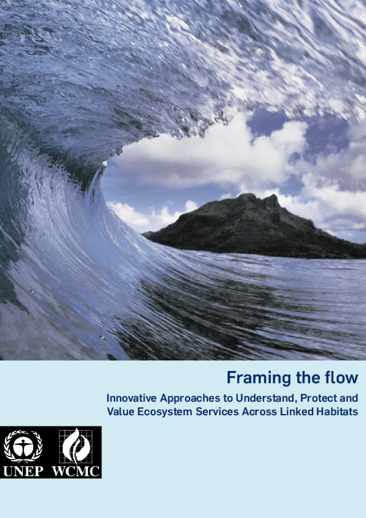 Framing the Flow: Innovative Approaches to Understand, Protect and Value Ecosystem Services Across Linked Habitats
