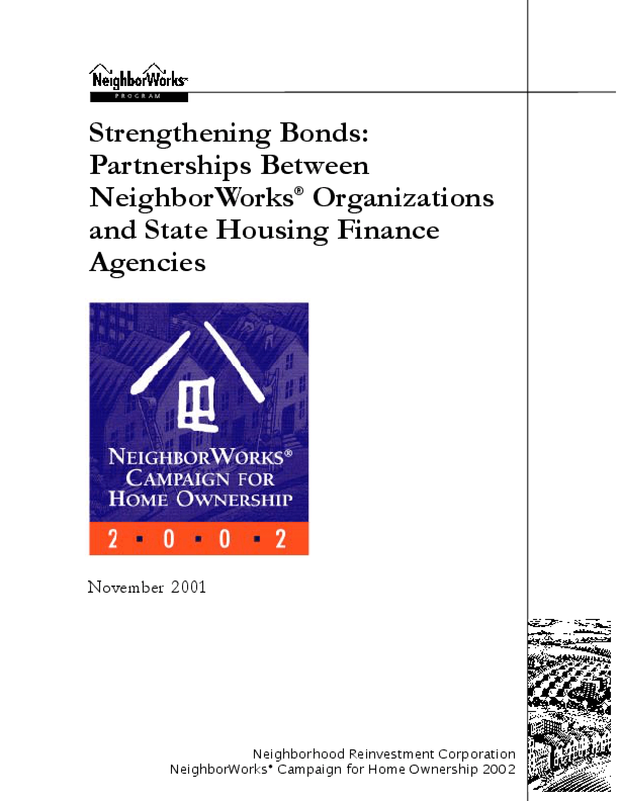 Strengthening Bonds: Partnerships Between NeighborWorks Organizations and State Housing Finance Agencies