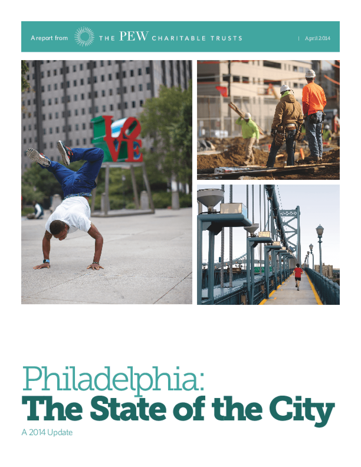 Philadelphia: The State of the City, A 2014 Update