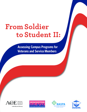 From Soldier to Student II: Assessing Campus Programs for Veterans and Service Members