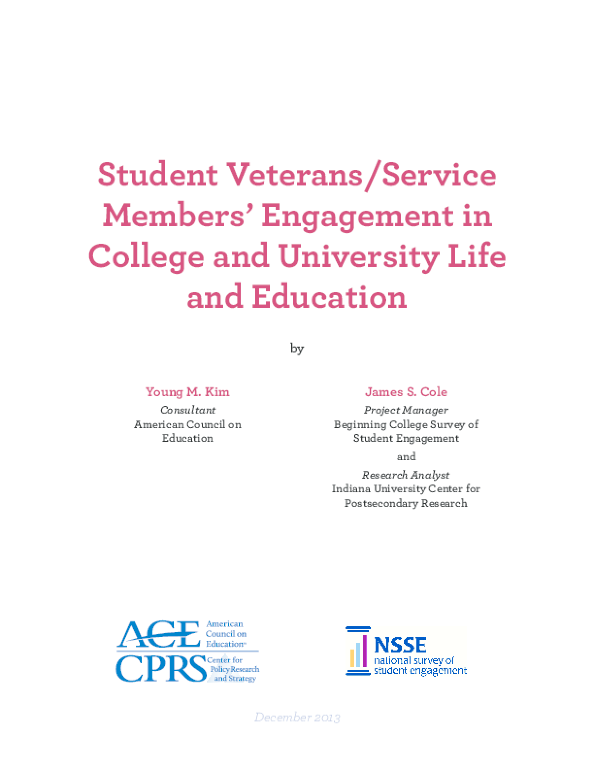 Student Veterans/Service Members' Engagement in College and University Life and Education