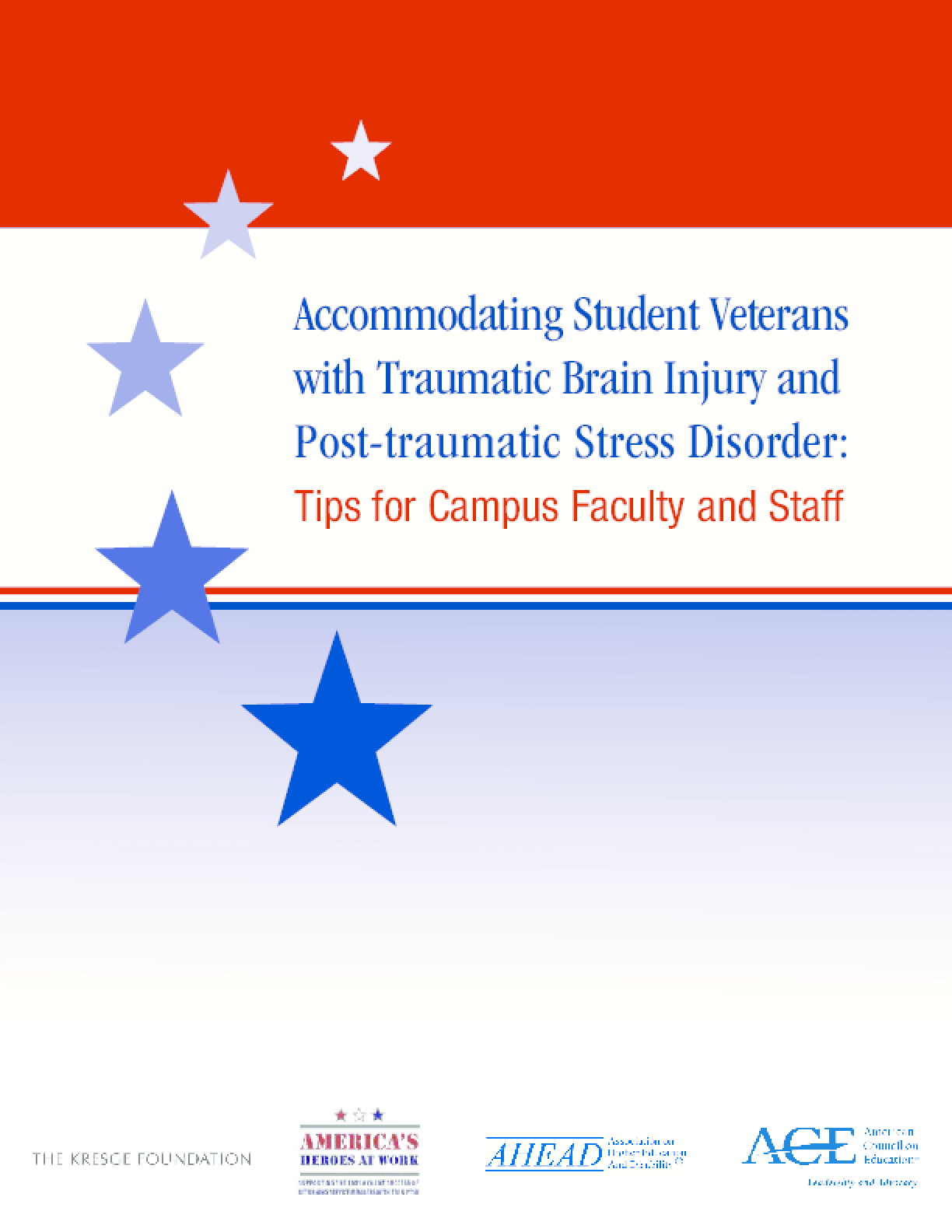 Accommodating Student Veterans with Traumatic Brain Injury and Post-traumatic Stress Disorder: Tips for Campus Faculty and Staff