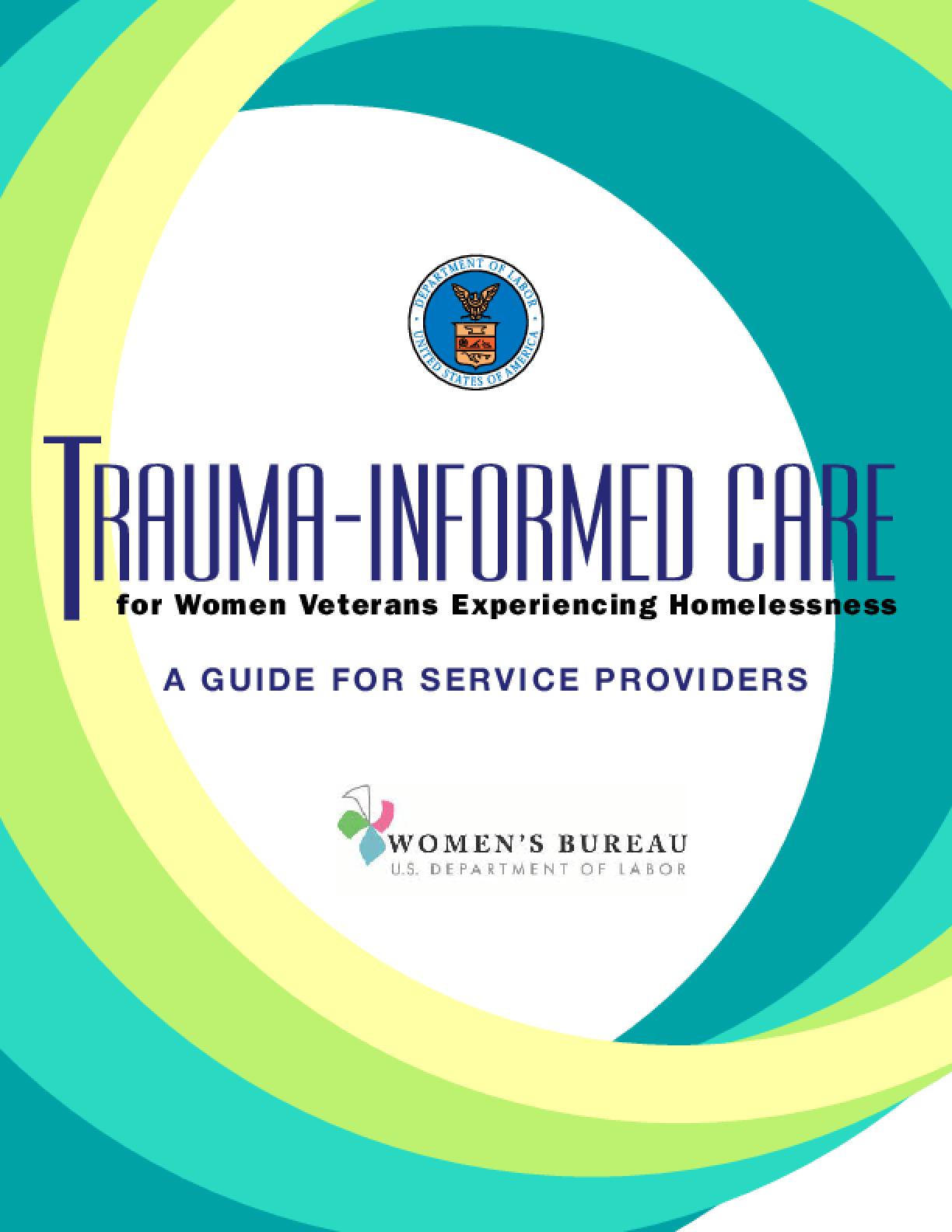 Trauma Informed Care for Women Veterans Experiencing Homelessness