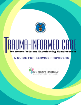Trauma Informed Care for Women Veterans Experiencing Homelessness