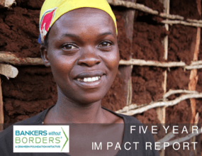 Bankers without Borders: Five Year Impact Report