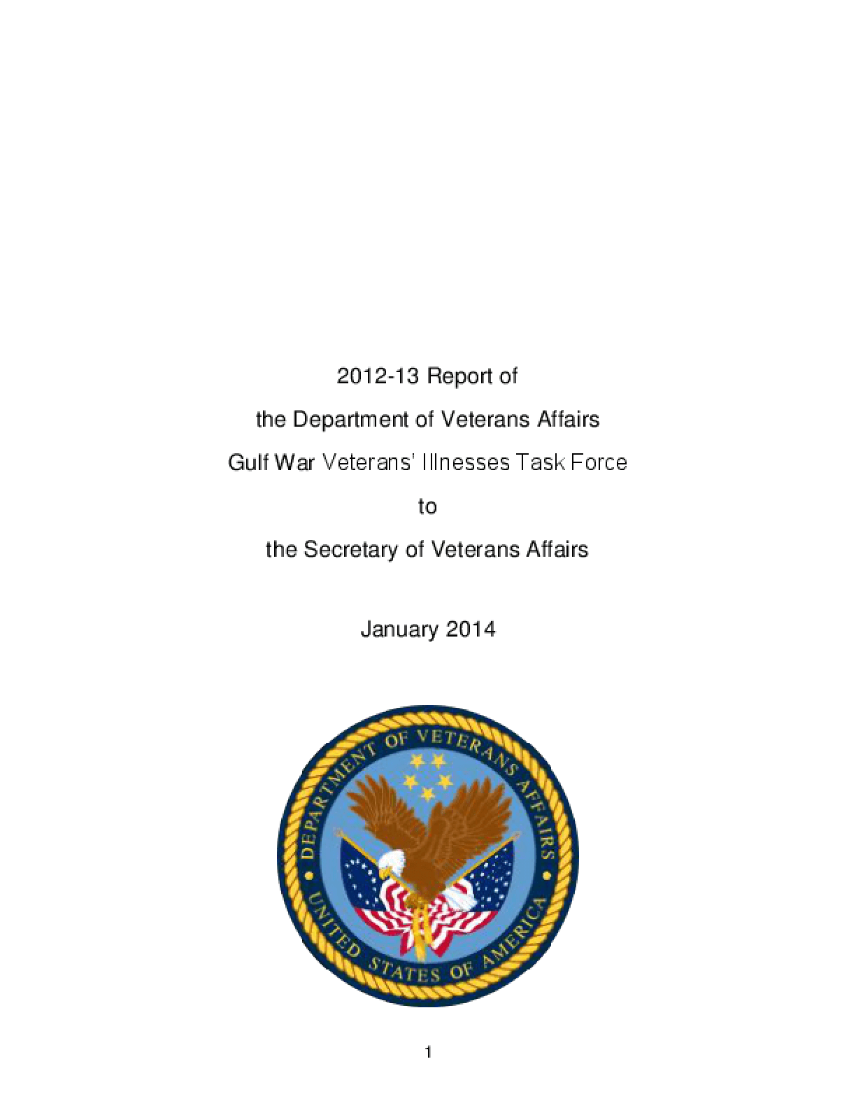 2012-13 Report of the Department of Veterans Affairs Gulf War Veterans? Illnesses Task Force to the Secretary of Veterans Affairs