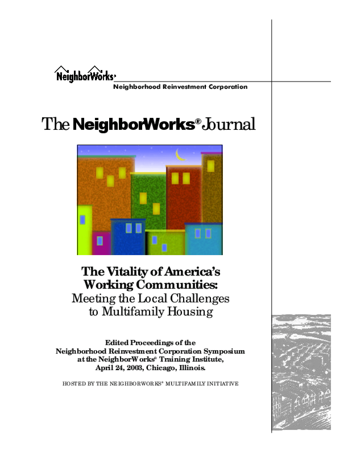 The Vitality of America's Working Neighborhoods: Meeting the Local Challenges to Multifamily Housing