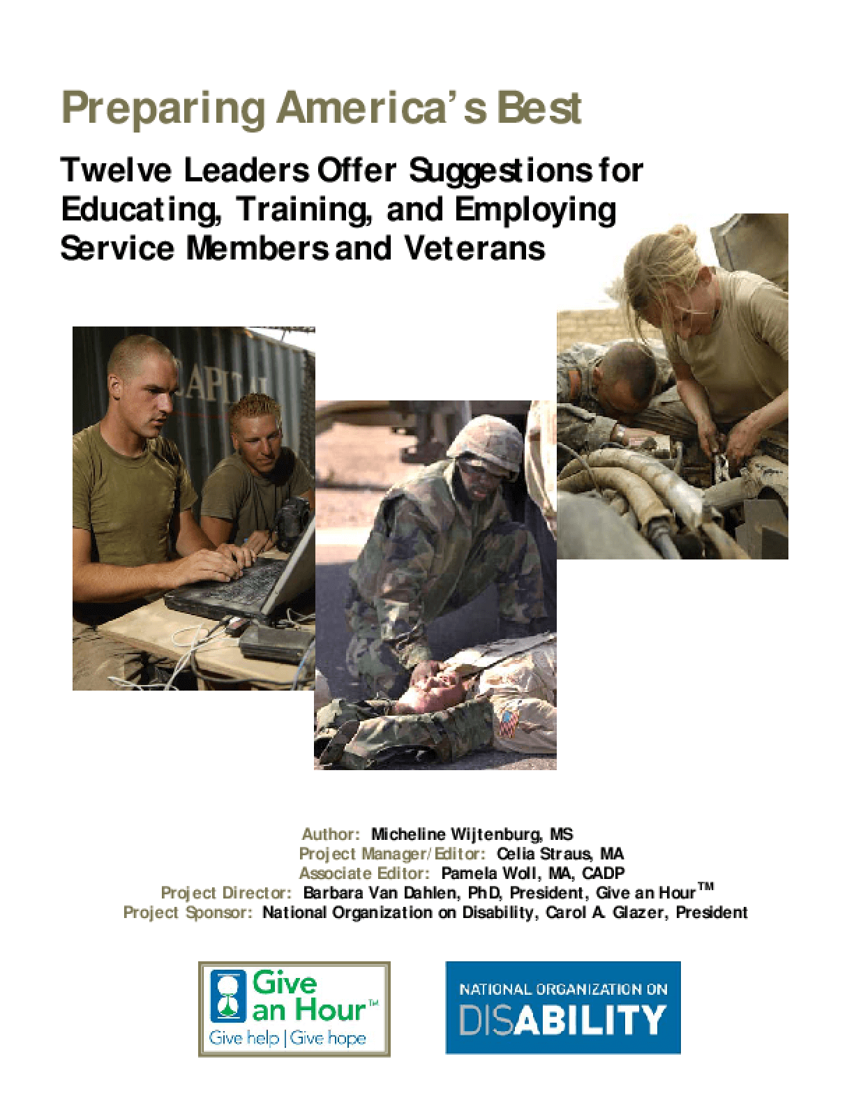 Preparing America's Best: Twelve Leaders Offer Suggestions for Educating, Training, and Employing Service Members and Veterans