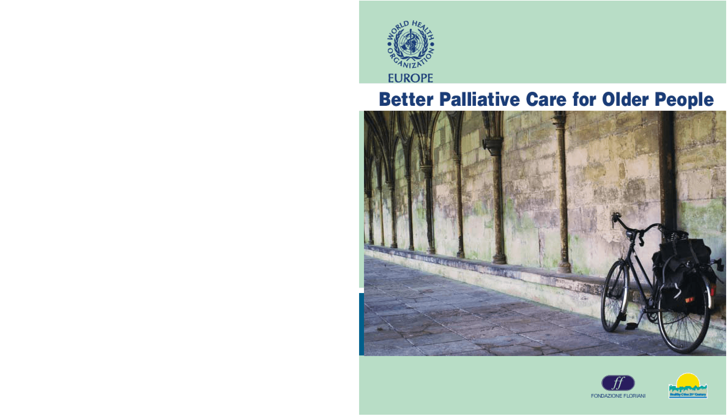 Better Palliative Care for Older People