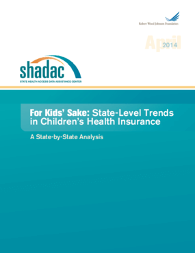 For Kids' Sake: State-Level Trends in Children's Health Insurance - A State-by-State Analysis