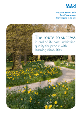 The Route to Success in End of Life Care: Achieving Quality for People With Learning Disabilities