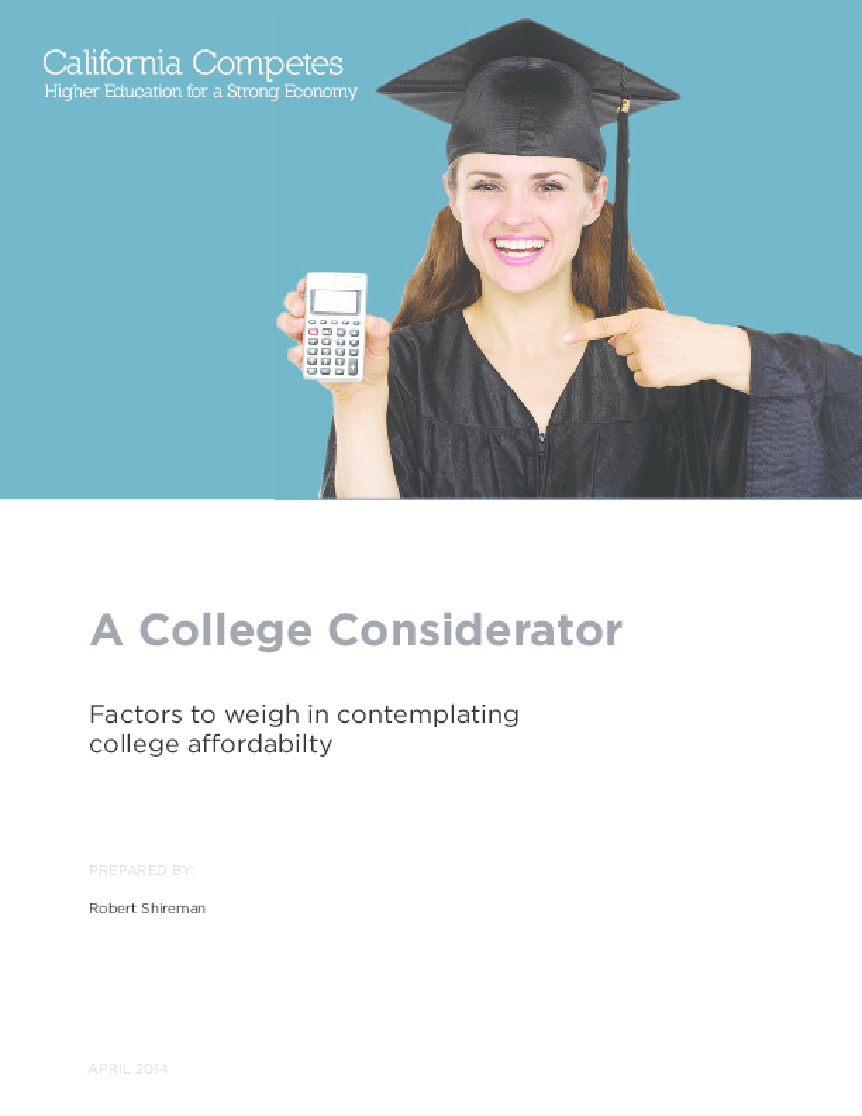 A College Considerator: Factors to Weigh in Contemplating College Affordability