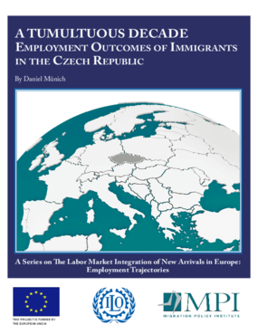 A Tumultuous Decade: Employment Outcomes of Immigrants in the Czech Republic