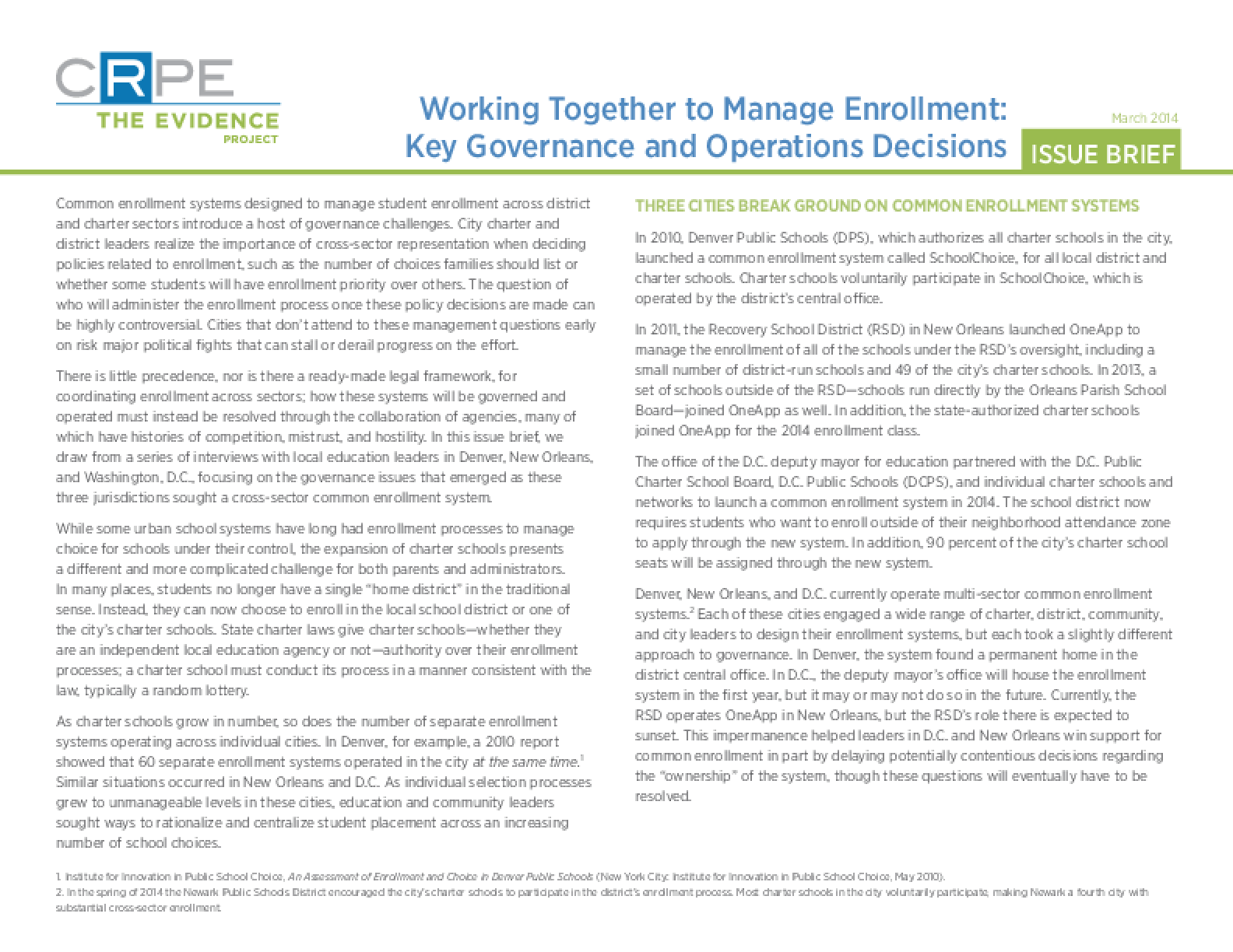 Working Together to Manage Enrollment: Key Governance and Operations Decisions