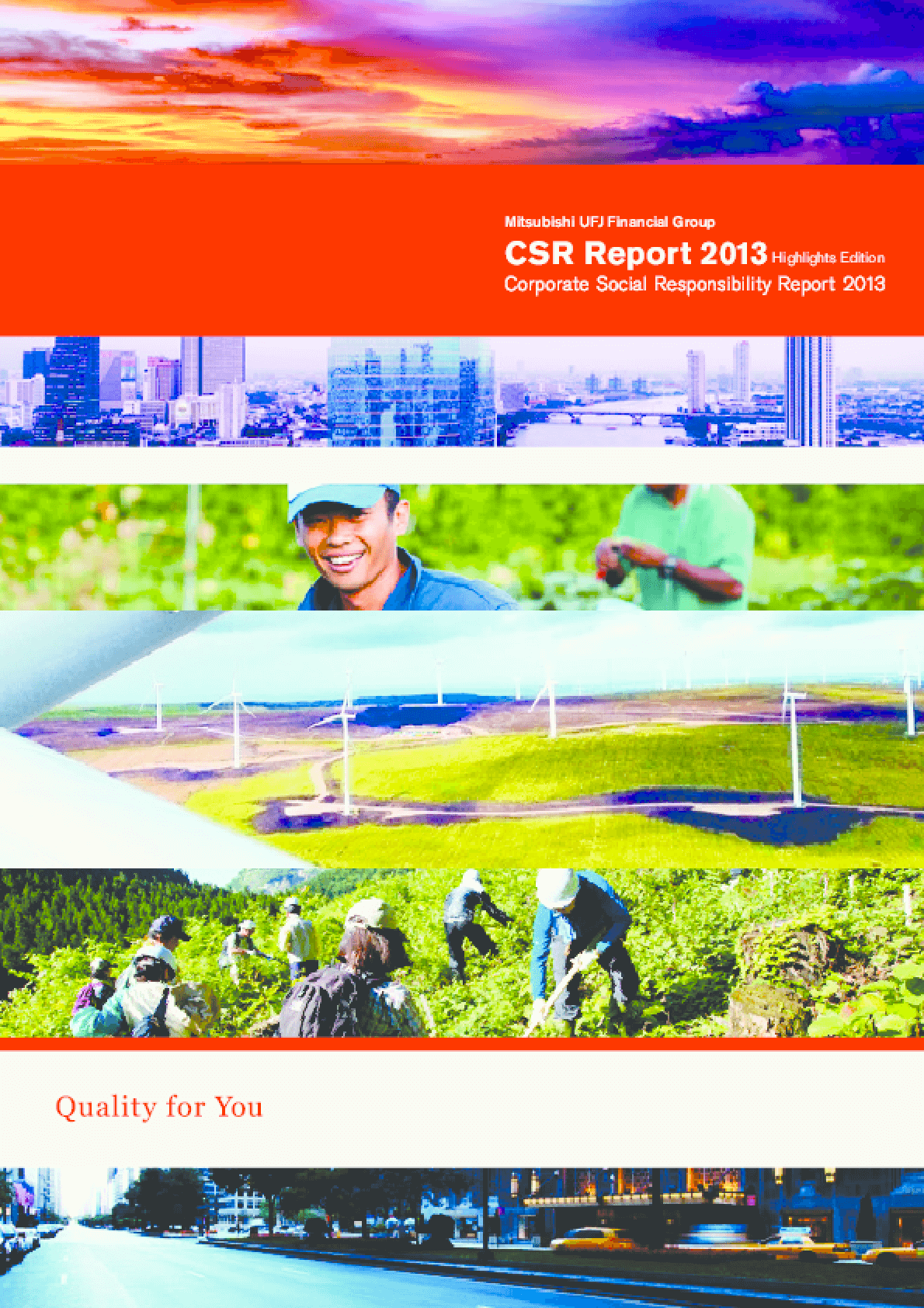 Mitsubishi UFJ Financial Group: Corporate Social Responsibility Report 2013- Highlights Edition