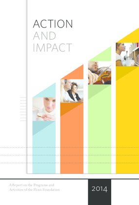 Action and Impact: A Report on the Programs and Activities of The Flinn Foundation, 2014