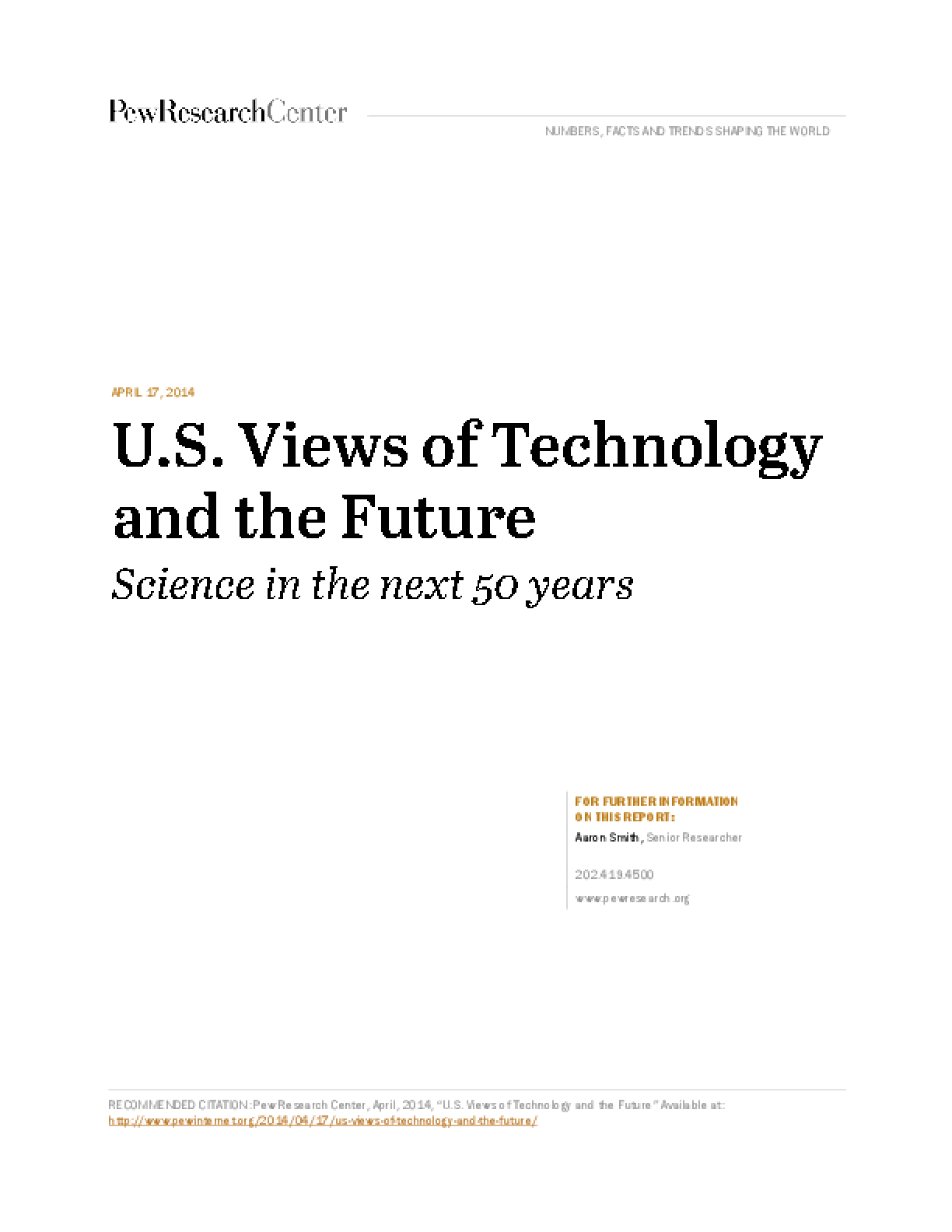 U.S. Views of Technology and the Future: Science in the Next 50 Years