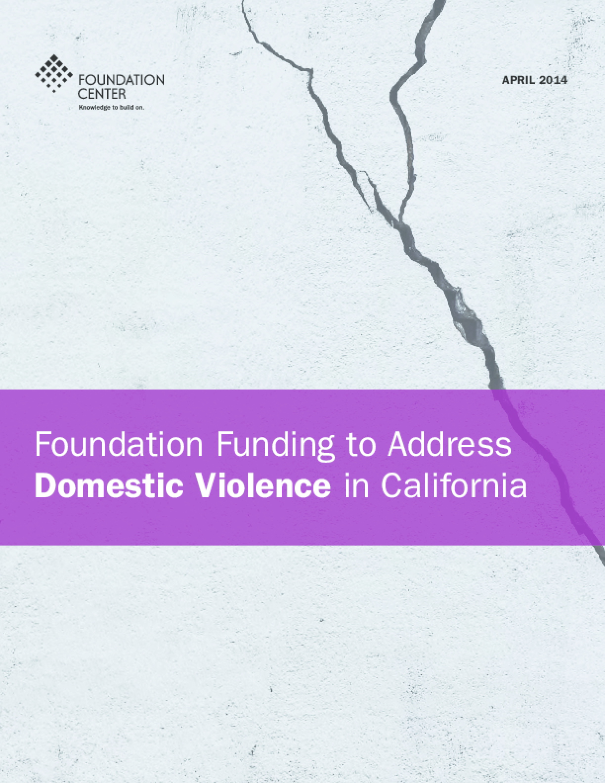 Foundation Funding to Address Domestic Violence in California