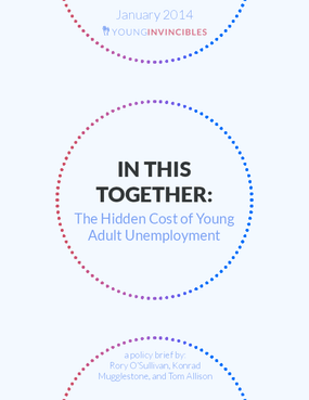In This Together: The Hidden Cost of Young Adult Unemployment