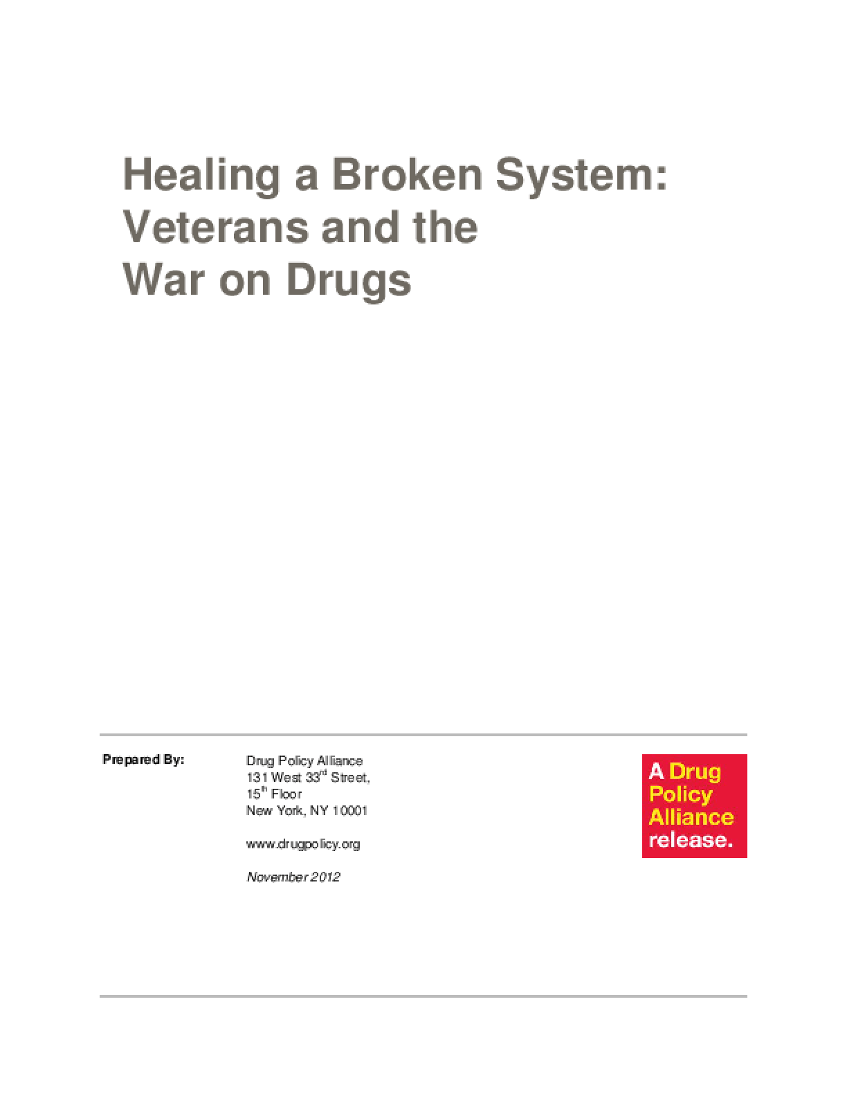 Healing a Broken System: Veterans and the War on Drugs