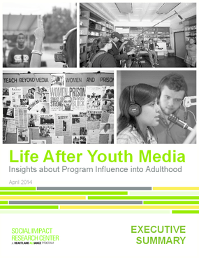 Life After Youth Media: Insights about Program Influence into Adulthood, Executive Summary