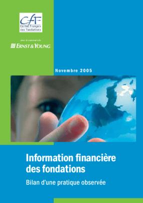 Information Financière des Fondations : Bilan d'une Pratique Observée