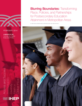 Blurring Boundaries: Transforming Place, Policies, and Partnerships for Postsecondary Education Attainment in Metropolitan Areas