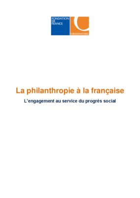La Philanthropie à la Française: L'engagement au Service du Progres Social