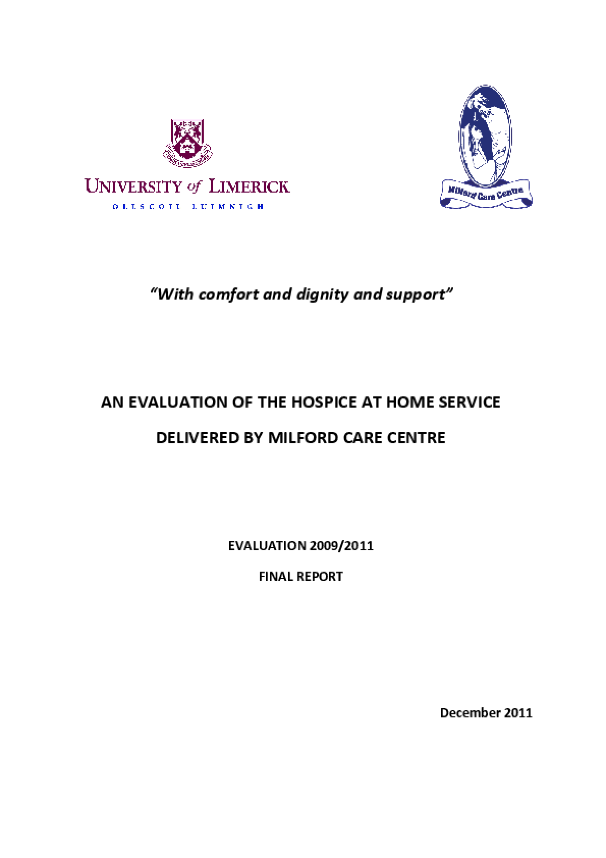 An Evaluation of the Hospice at Home Service Delivered by Milford Care Centre