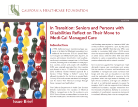 In Transition: Seniors and Persons with Disabilities Reflect on Their Move to Medi-Cal Managed Care