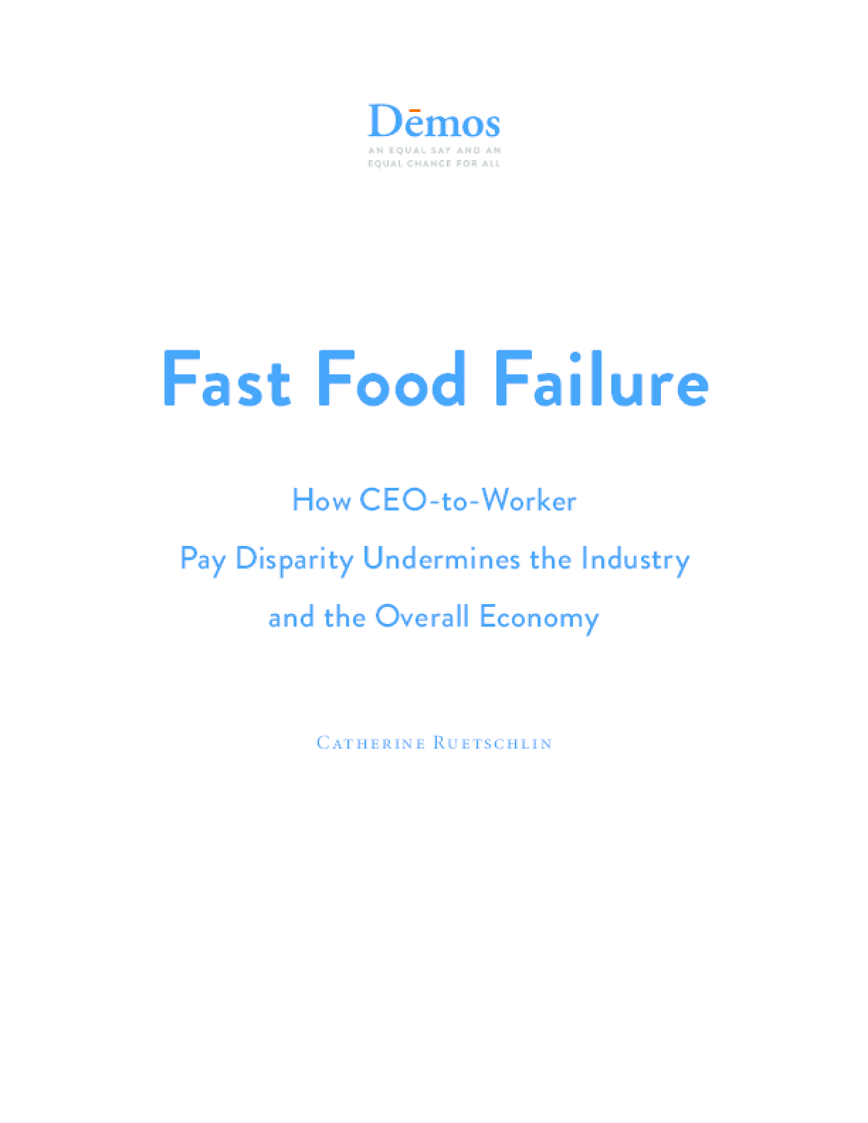 Fast Food Failure: How CEO-to-Worker Pay Disparity Undermines the Industry and the Overall Economy