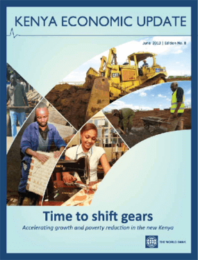 Time to Shift Gears: Accelerating Growth and Poverty Reduction in the New Kenya