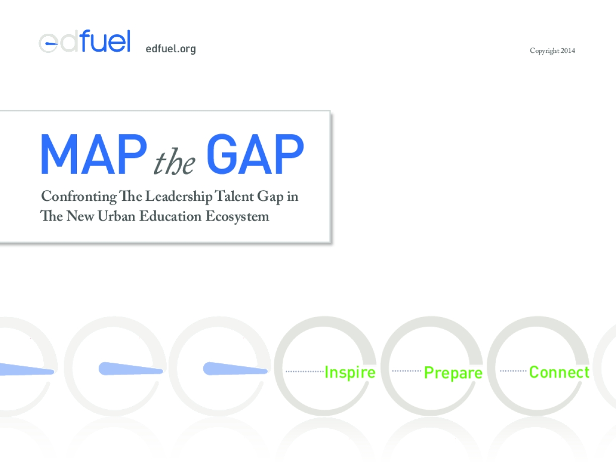 Map the Gap: Confronting the Leadership Talent Gap in the New Urban Education Ecosystem