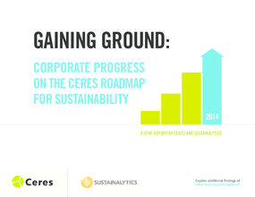 Gaining Ground: Corporate Progress on the Ceres Roadmap for Sustainability