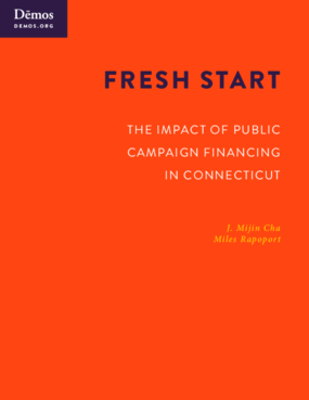 Fresh Start: The Impact of Public Campaign Financing in Connecticut