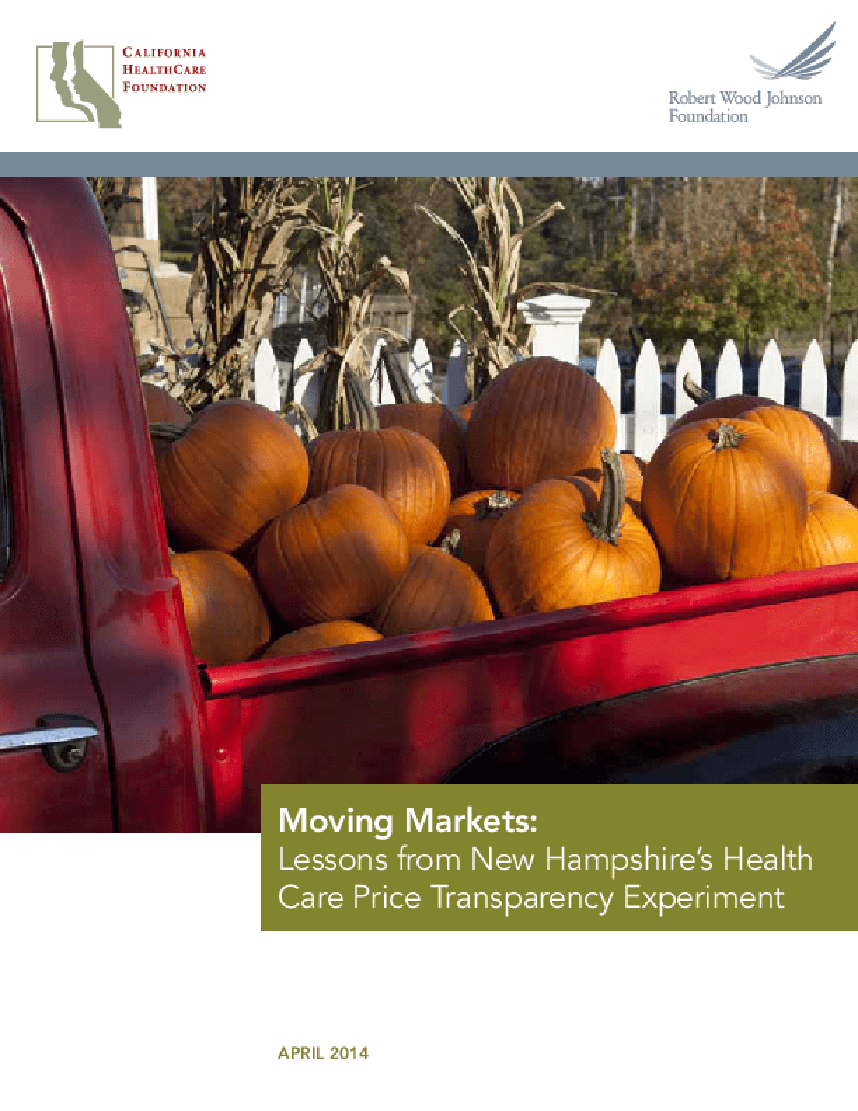 Moving Markets: Lessons from New Hampshire's Health Care Price Transparency Experiment