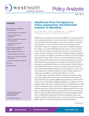Healthcare Price Transparency: Policy Approaches and Estimated Impacts on Spending