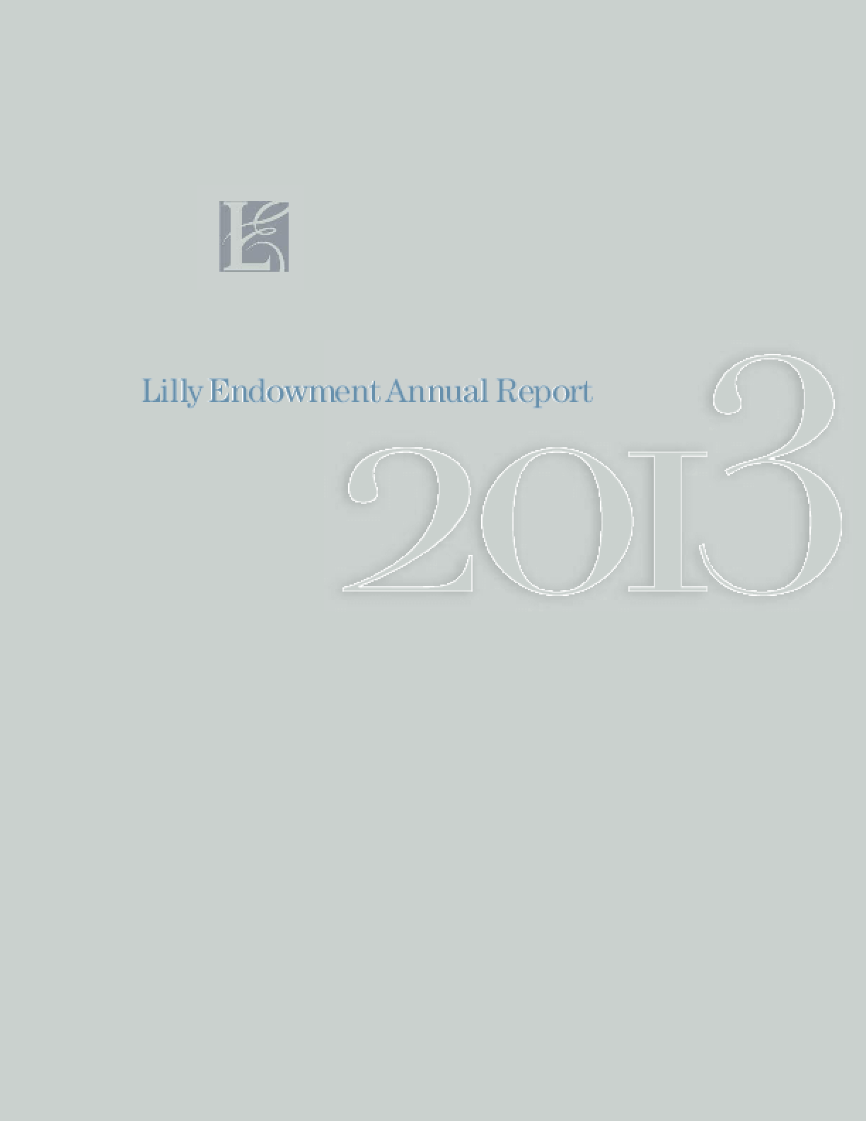 Lilly Endowment Annual Report 2013