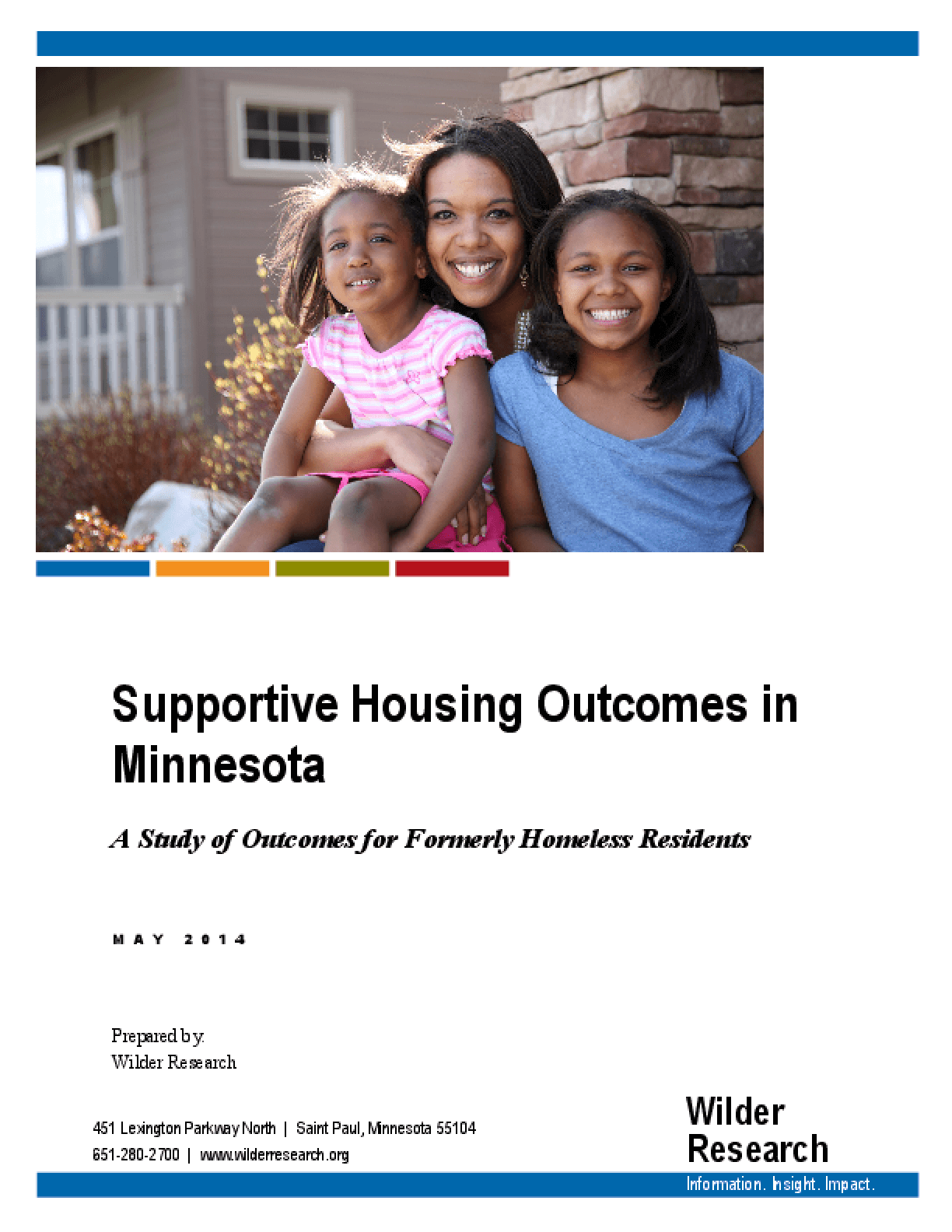Supportive Housing Outcomes in Minnesota: A Study of Outcomes for Formerly Homeless Residents